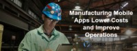 manufacturing mobile apps